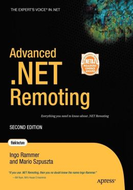 Advanced .NET Remoting