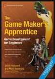 Book Cover Image. Title: The Game Maker's Apprentice:  Game Development for Beginners, Author: Jacob Habgood