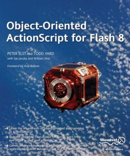 Object-Oriented ActionScript For Flash 8
