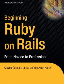 Beginning Rails: From Novice to Professional