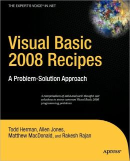 Visual Basic 2008 Recipes: A Problem-Solution Approach