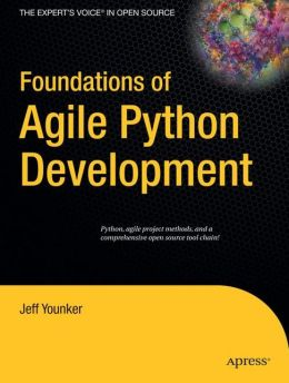 Foundations of Agile Python Development