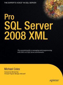 Pro SQL Server 2008 XML