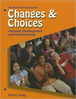 Student Activity Guide for Changes & Choices : Personal Development and Relationships