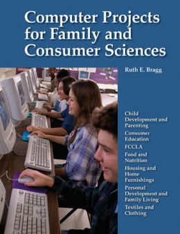 Computer Projects for Family and Consumer Sciences