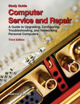 Computer Service and Repair, Study Guide