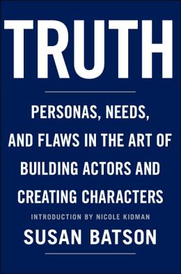 Truth: Personas, Needs, and Flaws in Building Actors and Creating Characters