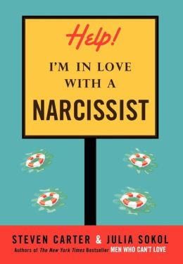 Help, I'm in Love with a Narcissist