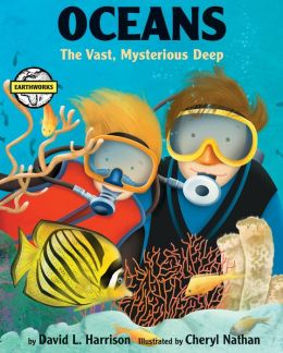 Oceans: The Vast, Mysterious Deep