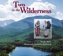 Two in the Wilderness: Adventures of a Mother and Daughter in the Adirondack Mountains