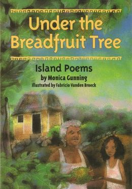 Under the Breadfruit Tree: Island Poems