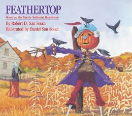 Feathertop: Based on the Tale by Nathaniel Hawthorne