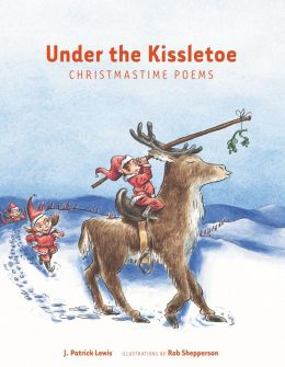 Under the Kissletoe: Christmastime Poems