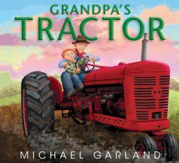 Grandpa's Tractor