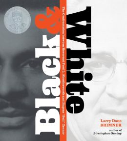 Black and White: The Confrontation of Reverend Fred L. Shuttlesworth and Eugene ''Bull'' Connor