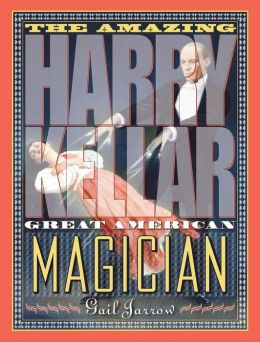 The Amazing Harry Kellar: Great American Magician