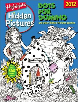 Highlights Hidden Pictures 2012: Dots for Domino