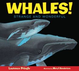 Whales! Strange and Wonderful