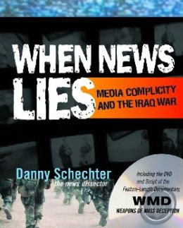 When News Lies: Media Complicity and The Iraq War