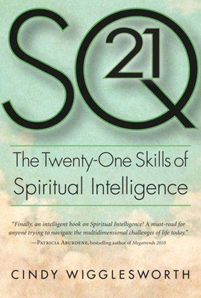 Free ebook jsp download SQ 21: The Twenty-One Skills of Spiritual Intelligence 9781590792353 in English