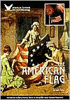 The American Flag (American Symbols and Their Meanings Series)