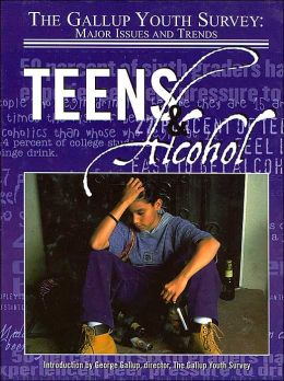 Teens and Alcohol (Gallup Youth Survey: Major Issues and Trends)