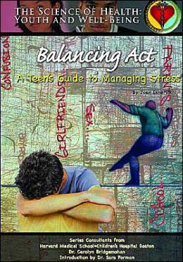 Balancing Act: A Teen's Guide to Managing Stress