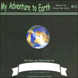 My Adventure to Earth