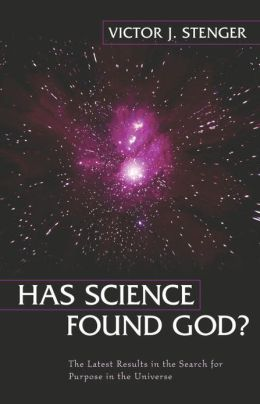Has Science Found God?: The Latest Results in the Search for Purpose in the Universe