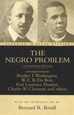 The Negro Problem (Classics in Black Studies Series)