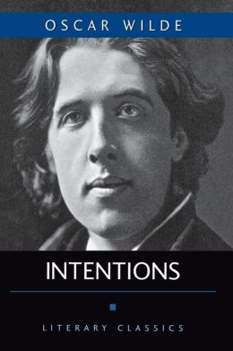 Intentions (Literary Classics)