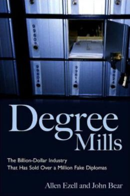 Degree Mills: The Billion-Dollar Industry That Has Sold Over a Million Fake Diplomas