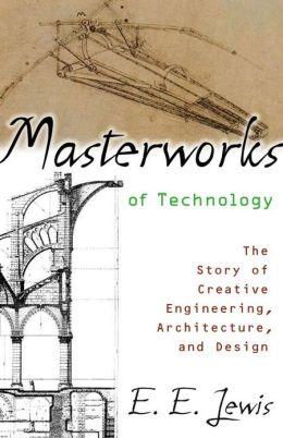 Masterworks of Technology