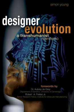Designer Evolution: A Transhumanist Manifesto