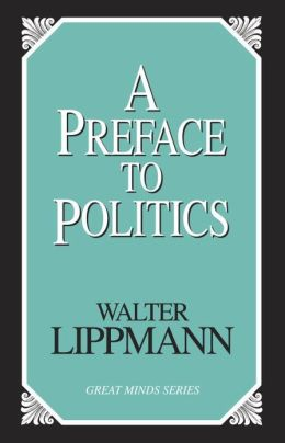 Preface to Politics