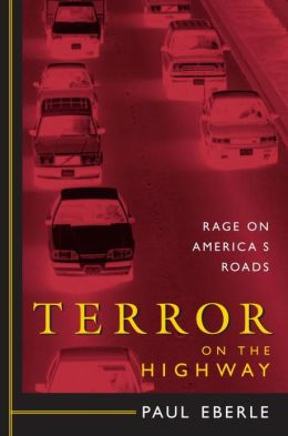 Terror on the Highway: Rage on America's Roads