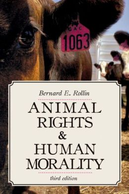 Animal Rights and Human Morality