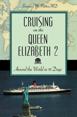 Cruising on the Queen Elizabeth 2: Around the World in 91 Days