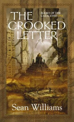 The Crooked Letter (Books of the Cataclysm Series #1)