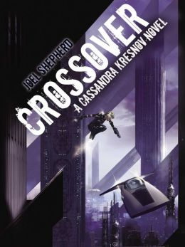 Crossover (Cassandra Kresnov Series #1)