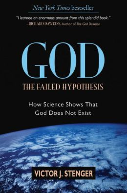 God -- the Failed Hypothesis: How Science Shows that God Does Not Exist