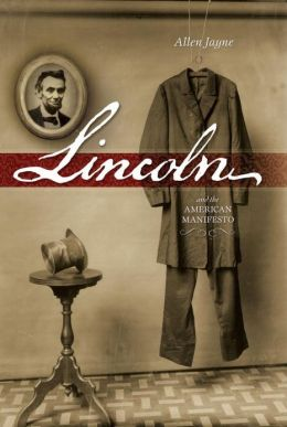 Lincoln and the American Manifesto