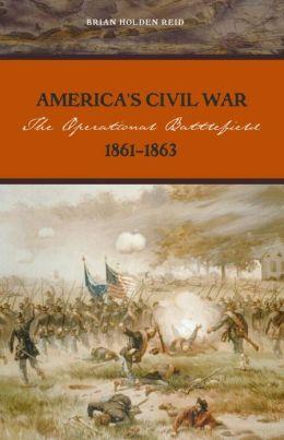 America's Civil War: The Operational Battlefield 1862-1863