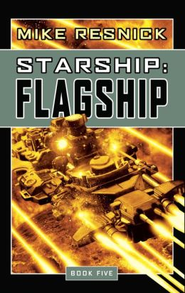 Starship: Flagship (Starship Series)