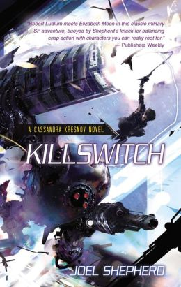 Killswitch (Cassandra Kresnov Series #3)