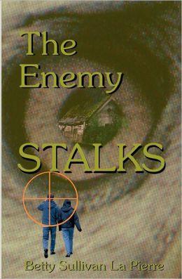 The Enemy Stalks