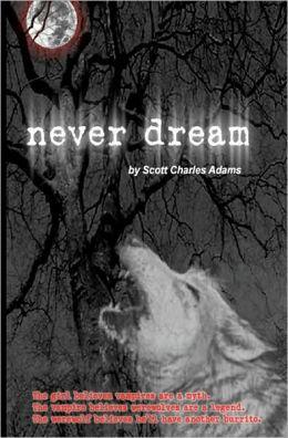 Never Dream