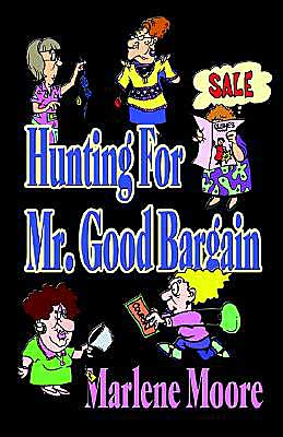 Hunting for Mr. Good Bargain