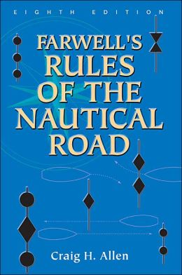 Farwell's Rules of the Nautical Road