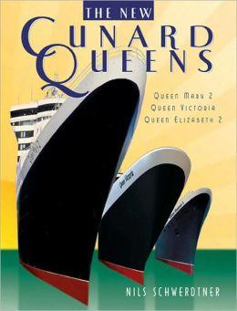 Cunard Queens: Queen Elizabeth 2, Queen Mary 2, Queen Victoria Nils Schwerdtner